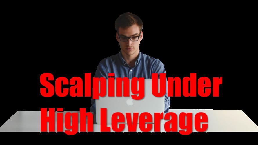 海外ハイレバレッジ口座とスキャルピングの親和性の高さについて